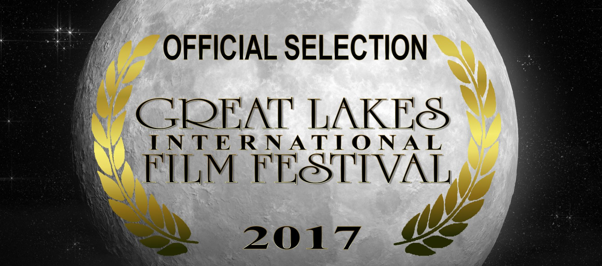 OFFICIAL SELECTION GREAT LAKES FILM FESTIVAL